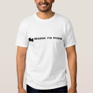Born to Mow Tshirts