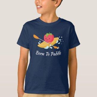 Born To Paddle Kayak T-Shirt