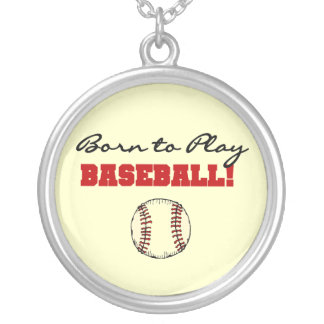 Born to Play Baseball T-shirts and Gifts Silver Plated Necklace