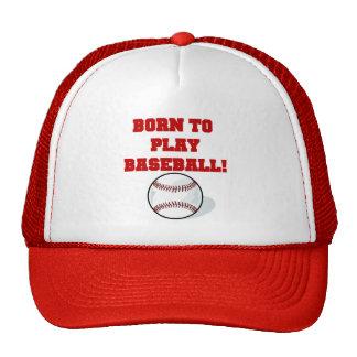 Born to Play Baseball Tshirts and Gifts Hats