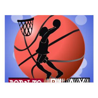 BORN TO PLAY BASKETBALL POSTCARD