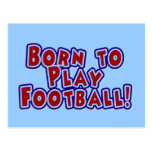 Born to Play Football T-shirts and Gifts Postcards