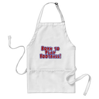 Born to Play Football Tshirts and Gifts Standard Apron