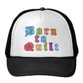 Born To Quilt Cap