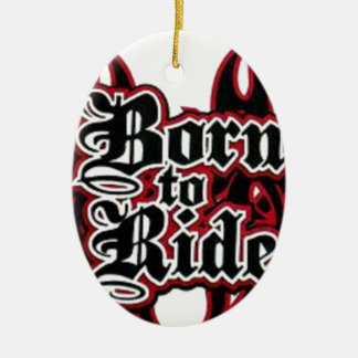 Born to Ride Christmas Ornament