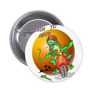 Born to Ride Lizard 6 Cm Round Badge