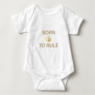 Born To Rule with golden crown Baby Bodysuit