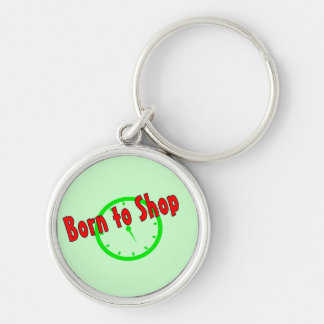 Born To Shop Silver-Colored Round Key Ring