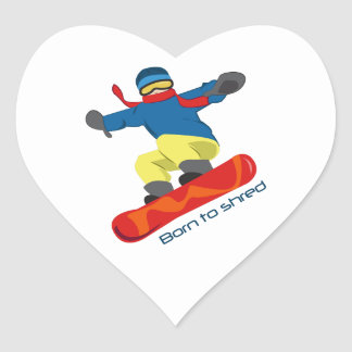 Born To Shred Heart Sticker