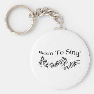 Born To Sing Key Ring