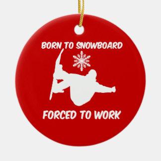 born to snowboard round ceramic decoration