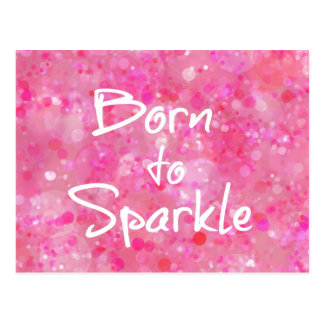 Born to Sparkle Quote Postcard