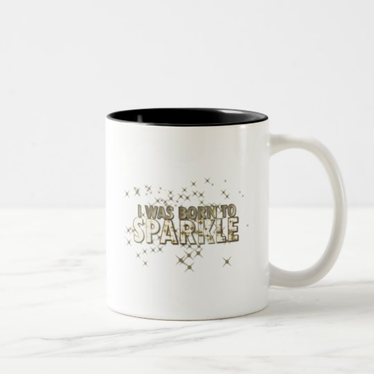Born to Sparkle Two-Tone Coffee Mug