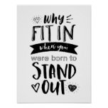 Born To Stand Out Cool Motivational Poster