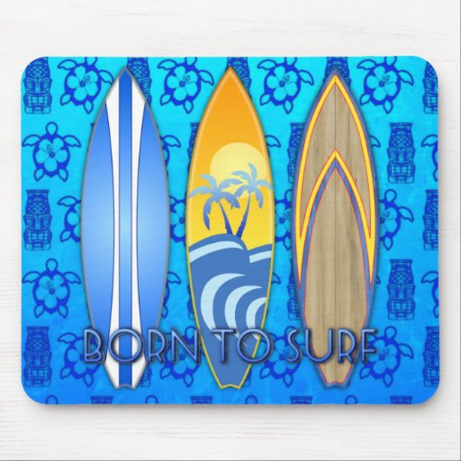Born To Surf Mousepad