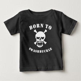 Born To Swashbuckle Tshirt