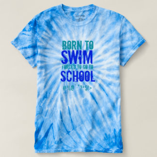 Born To Swim - Tye Die Male T-Shirt