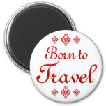 BORN TO TRAVEL MAGNETS