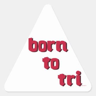 born to tri logo in red triangle sticker