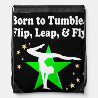 BORN TO TUMBLE, LEAP, FLIP AND FLY GYMNAST RUCKSACK