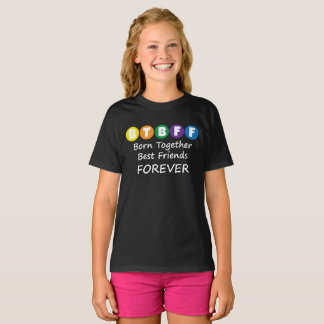 Born Together BFF Tee for Twins, Triplets