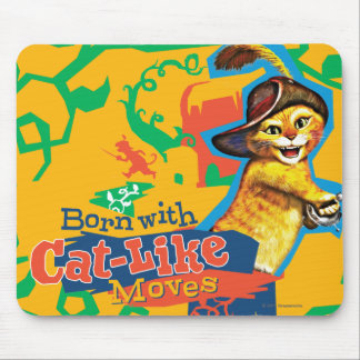 Born With Cat-Like Moves Mouse Mat