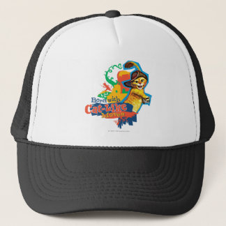 Born With Cat-Like Moves Trucker Hat