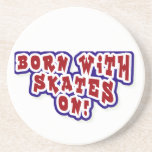 Born With Skates On T-shirts and Gifts Drink Coasters