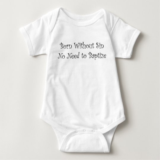 Born without sin baby bodysuit