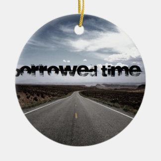 Borrowed Time Swag Christmas Ornament