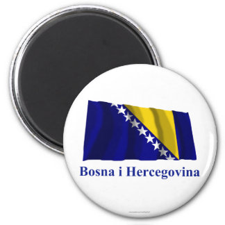 Bosnia and Herzegovina Waving Flag Name in Bosnian 6 Cm Round Magnet