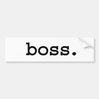 boss. bumper sticker