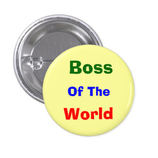Boss, funny 3 cm round badge