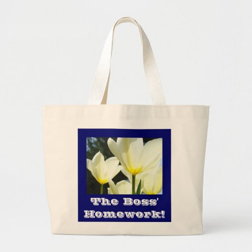 Boss' Homework! Tote Bag gifts White Yellow Tulips