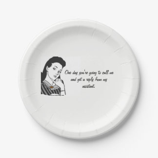 Boss Lady In The Works.. Paper Plate