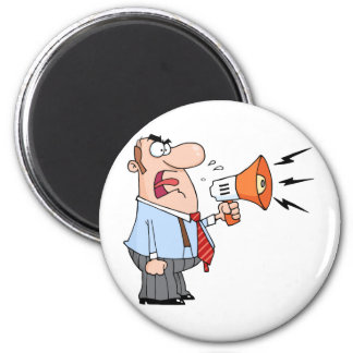 Boss Man Screaming Into Megaphone 6 Cm Round Magnet