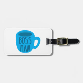 Boss man with blue Coffee CUP Luggage Tag
