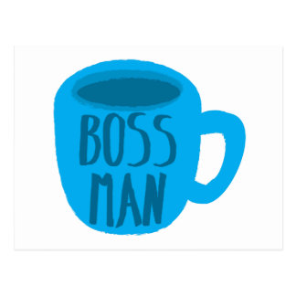 Boss Man with blue cup Postcard