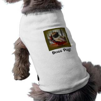 Boss Pug Doggie T Shirt