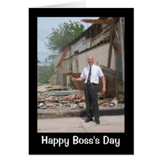 Boss Who's Not Afraid Of A Little Hard Work! Card