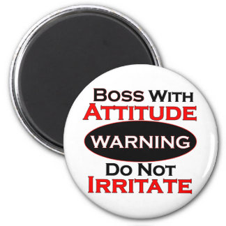 Boss With Attitude Magnet