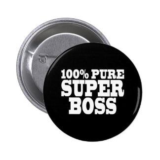 Bosses Birthday Parties : 100% Pure Super Boss 6 Cm Round Badge