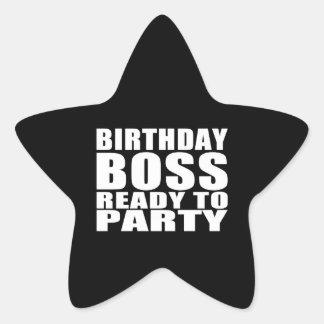 Bosses Birthdays : Birthday Boss Ready to Party Star Sticker