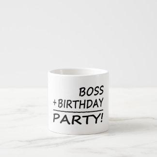 Bosses Birthdays : Boss + Birthday = Party Espresso Mug