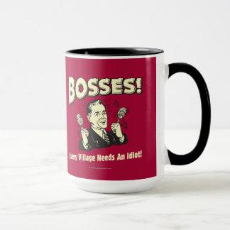 Bosses: Every Village Needs An Idiot Mug