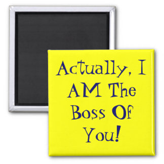 Bossy Square Magnet