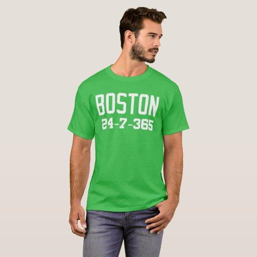 Boston 24-7-365 Shirt - For Boston Basketball Fans