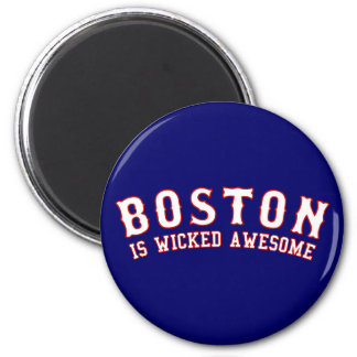 Boston is Wicked Awesome 6 Cm Round Magnet