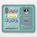 Boston Terrier Bowling Tiki Night Mousepad