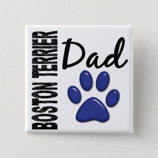 Boston Terrier Dad 2 15 Cm Square Badge
